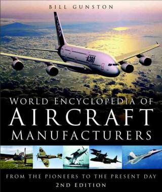 World Encyclopedia of Aircraft Manufacturers