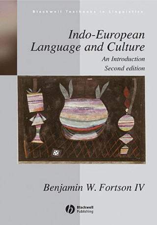 Carte Indo-European Language and Culture Benjamin W Fortson