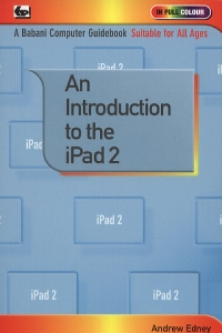 Carte Introduction to the iPad 2 Andrew Edney