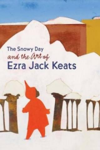 Snowy Day and the Art of Ezra Jack Keats