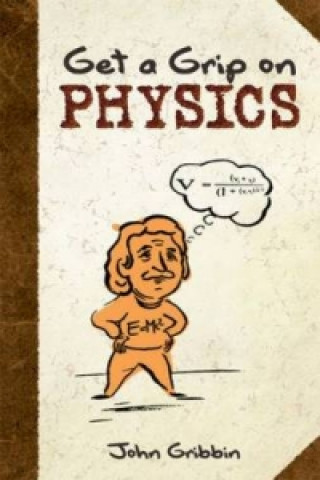 Get a Grip on Physics