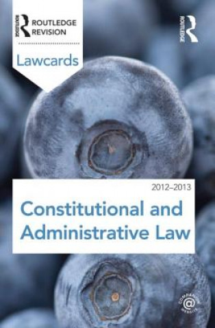 Constitutional and Administrative Lawcards 2012-2013