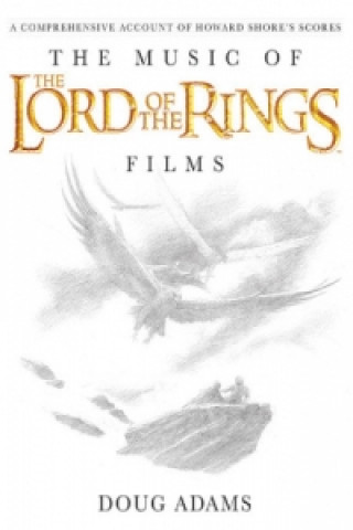 Carte Music of the Lord of the Rings Films Howard Shore