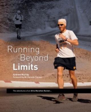 Running Beyond Limits