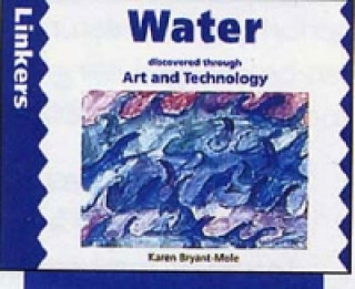 Water Discovered Through Art and Technology