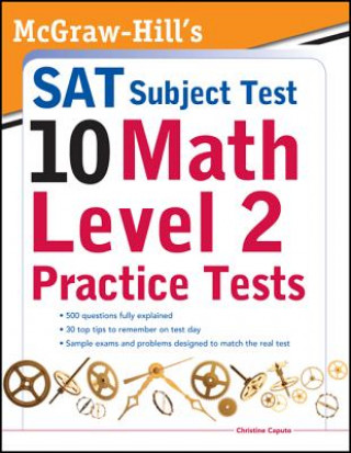 McGraw-Hills SAT Subject Test 10: Math Level 2 Practice Test