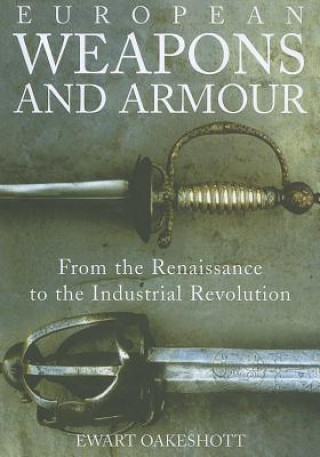 European Weapons and Armour
