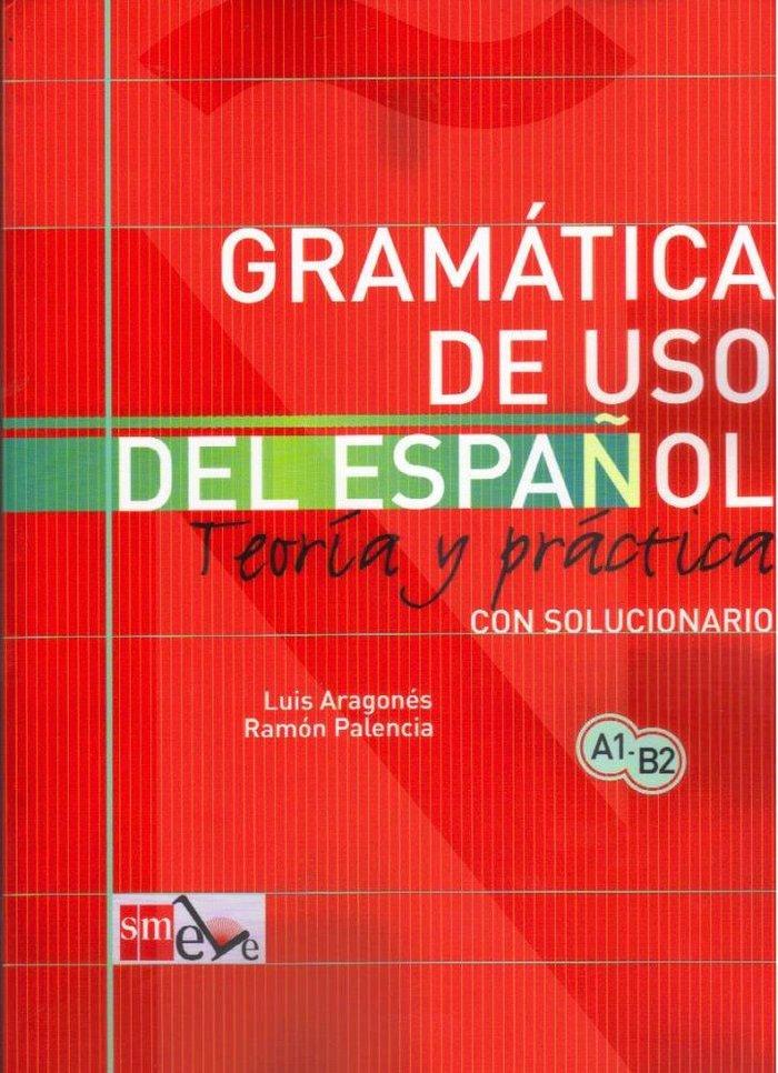 Carte Gramatica De Uso De Español Para Extranjeros Luis Aragonés