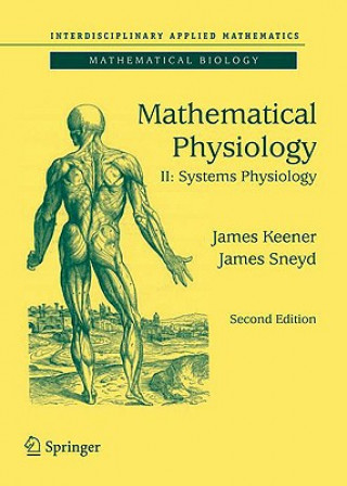 Mathematical Physiology. Vol.2