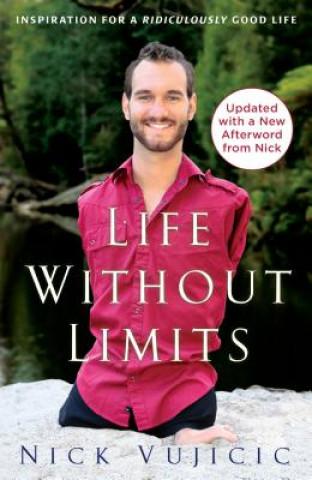 Carte Life Without Limits Nick Vujicic