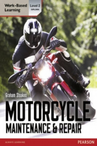 Level 2 Diploma Motorcycle Maintenance & Repair Candidate Handbook