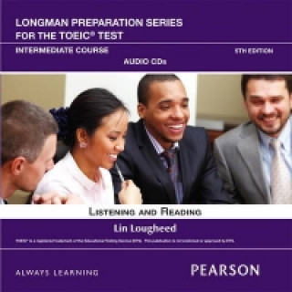 Longman Preparation Series for the TOEIC Test: Listening and Reading Advanced + CD-ROM w/Audio and Answer Key