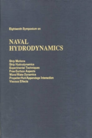 Eighteenth Symposium on Naval Hydrodynamics