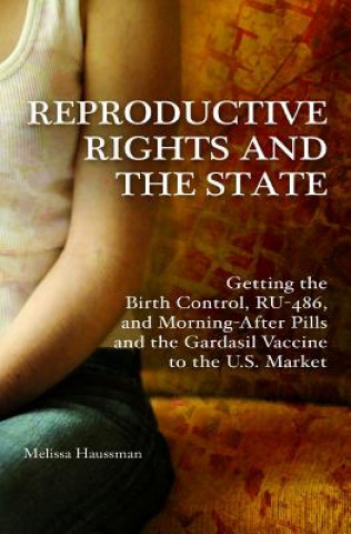 Reproductive Rights and the State