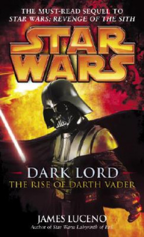 Star Wars: Dark Lord - The Rise of Darth Vader