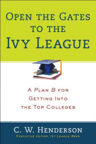 Open The Gates To The Ivy League