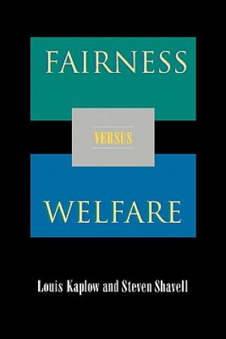Fairness Versus Welfare