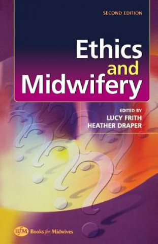 Ethics and Midwifery