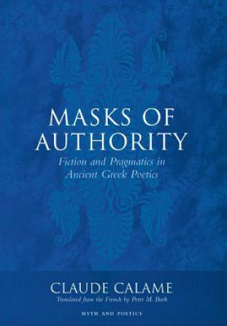 Carte Masks of Authority Claude Calame