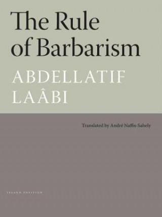 Rule Of Barbarism