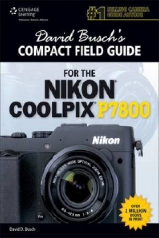 David Busch's Compact Field Guide for the Nikon Coolpix P7800