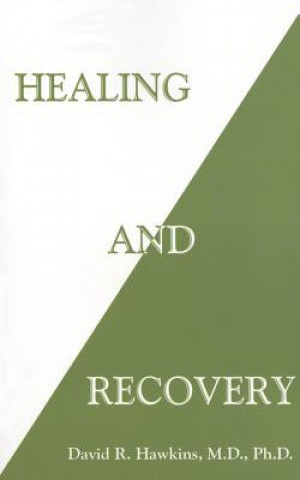 Carte Healing and Recovery David R. Hawkins