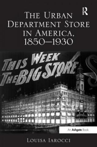 Urban Department Store in America, 1850-1930