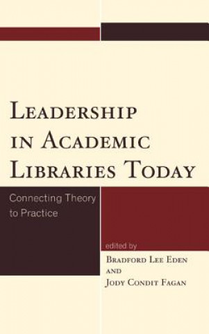 Leadership in Academic Libraries Today