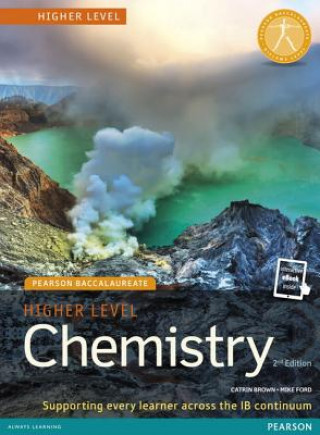 Carte Pearson Baccalaureate Chemistry Higher Level 2nd edition print and online edition for the IB Diploma Catrin Brown