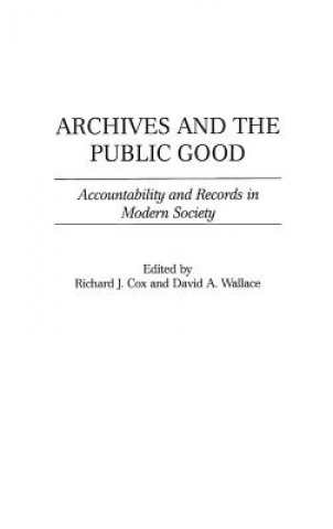 Archives and the Public Good