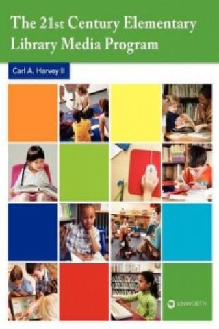 21st Century Elementary Library Media Program