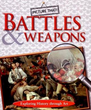 Battles & Weapons
