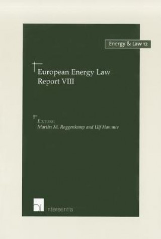 European Energy Law Report VIII