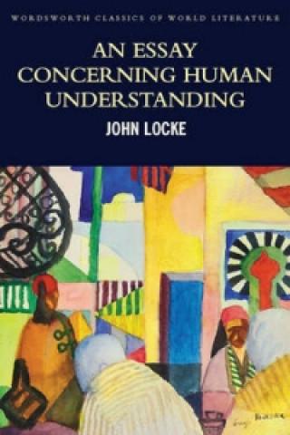 An Essay Concerning Human Understanding Summary