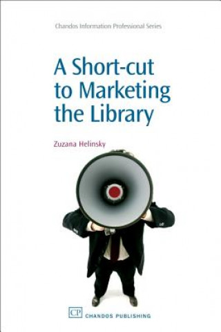 Short-Cut to Marketing the Library