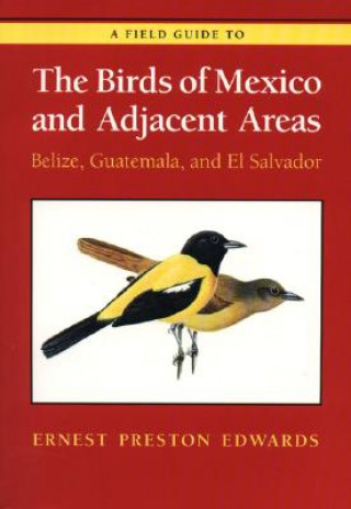 Field Guide to the Birds of Mexico and Adjacent Areas
