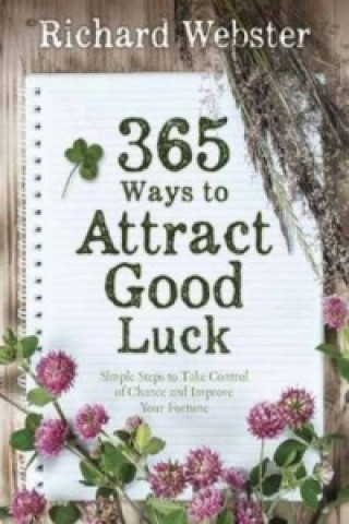 365 Ways to Attract Good Luck