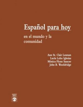 Kniha Espanol Para Hoy Ann St.Clair Lesman