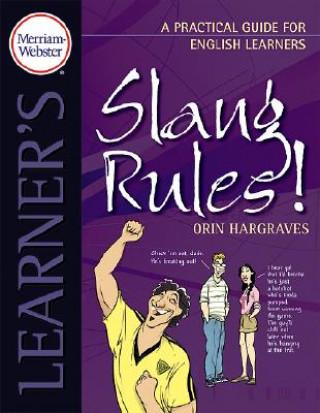Slang Rules!