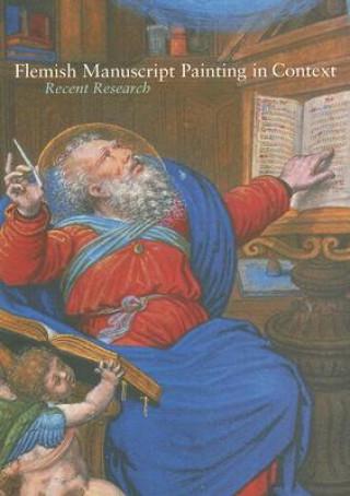 Carte Flemish Manuscript Painting in Context Thomas Kren