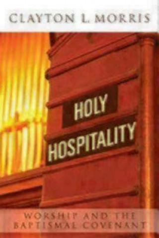 Holy Hospitality