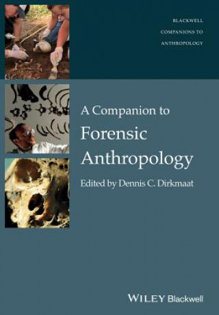 Companion to Forensic Anthropology