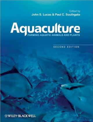Aquaculture - Farming Aquatic Animals and Plants  2E