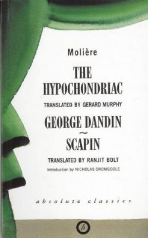 Hypochondriac and Other Plays