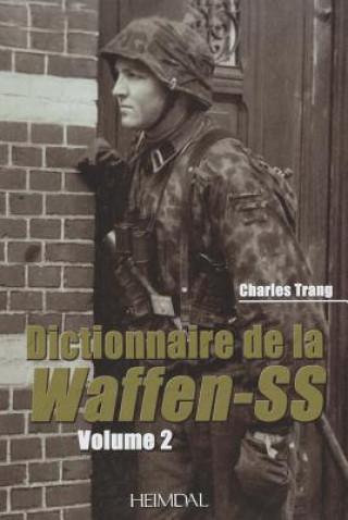 Kniha Dictionnaire De La Waffen-Ss: Tome 2 Charles Trang