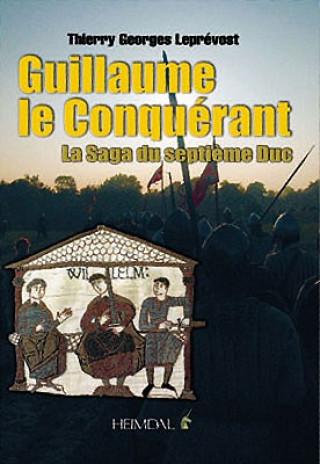 Carte Guillaume Le Conquerant Thierry Leprevost