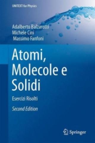Kniha Atomi, Molecole e Solidi Adalberto Balzarotti
