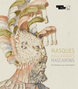 Kniha Masques Mascarades Mascarons