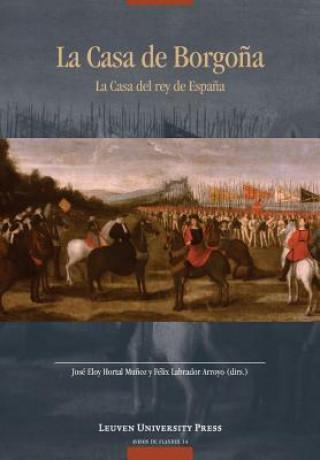 Könyv Casa de Borgona Jos?loy Hortal Mu?oz