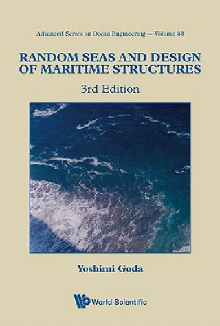 Random Seas And Design Of Maritime Structures (3rd Edition)